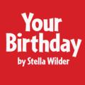 Your Birthday by by Stella Wilder